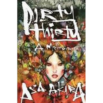 Dirty Thirty (Häftad, 2016)