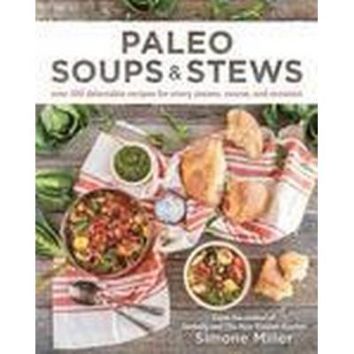 Paleo Soups &; Stews (Häftad, 2016)