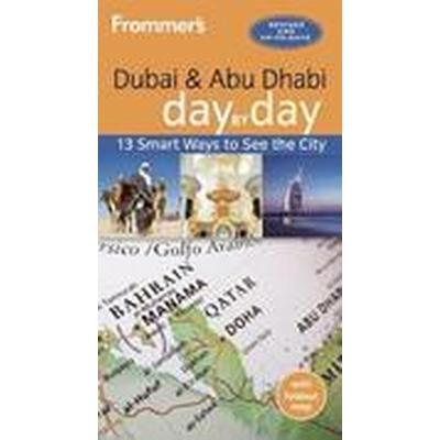 Frommer's Dubai and Abu Dhabi Day by Day (Häftad, 2016)