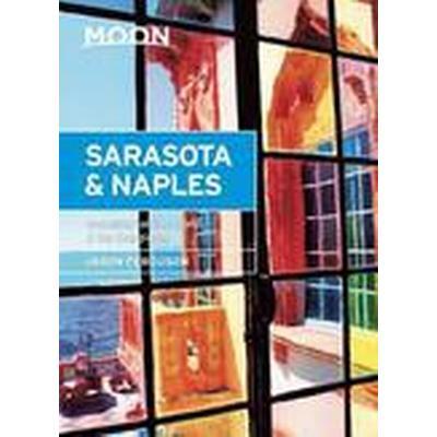 Moon Sarasota &; Naples (Häftad, 2015)