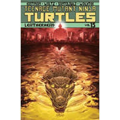 Teenage Mutant Ninja Turtles: Volume 15 Leatherhead (Häftad, 2016)