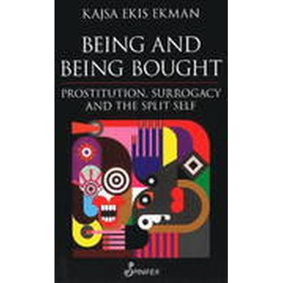 Being &; Being Bought (Häftad, 2013)