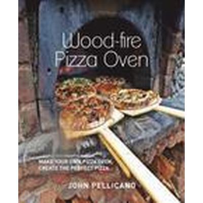 The Outdoor Woodfire Pizza Oven (Häftad, 2014)