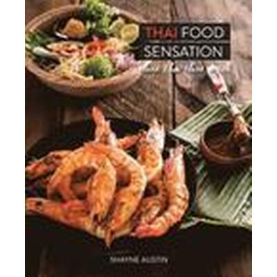 Thai Food Sensation (Inbunden, 2015)