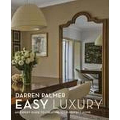 Easy Luxury (Inbunden, 2014)