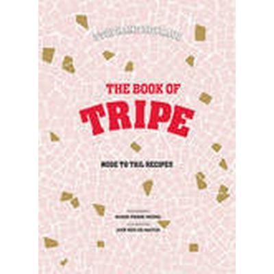 Stephane Reynaud's Book of Tripe (Inbunden, 2014)