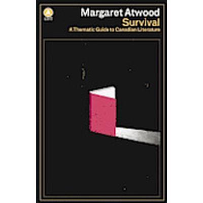 Survival: A Thematic Guide to Canadian Literature (Häftad, 2013)