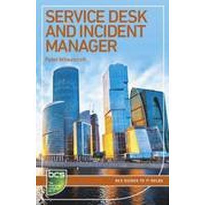 Service Desk and Incident Manager (Häftad, 2014)
