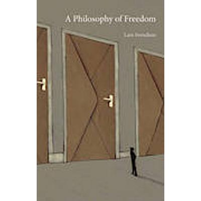 A Philosophy of Freedom (Inbunden, 2014)