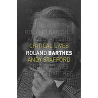 Roland Barthes (Häftad, 2015)