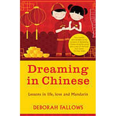 Dreaming in Chinese (Häftad, 2012)