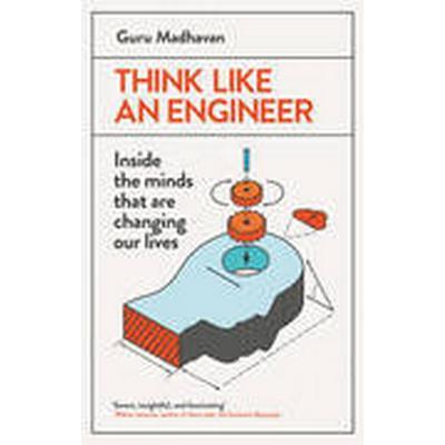 Think Like an Engineer (Häftad, 2015)