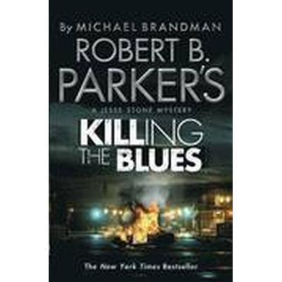 Robert B. Parker's Killing the Blues (Häftad, 2012)