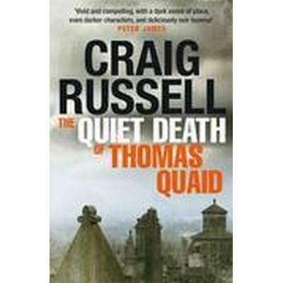 The Quiet Death of Thomas Quaid (Häftad, 2016)