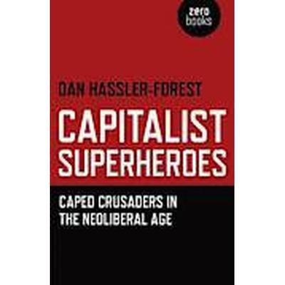 Capitalist Superheroes (Häftad, 2012)