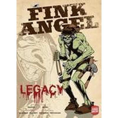 Fink Angel: Legacy (Häftad, 2016)