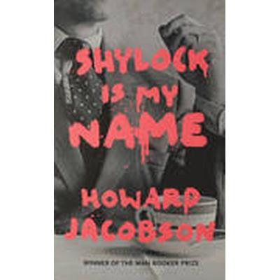 Shylock is My Name (Inbunden, 2016)