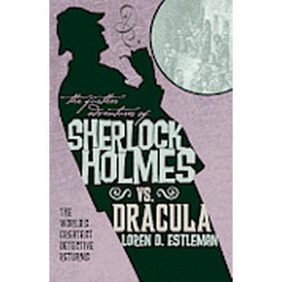 The Further Adventures of Sherlock Holmes: Sherlock Holmes vs. Dracula (Häftad, 2012)