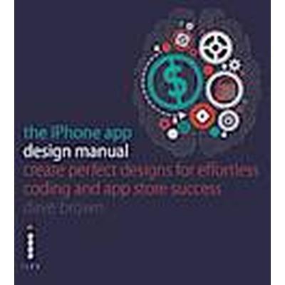 The iPhone App Design Manual (Häftad, 2014)