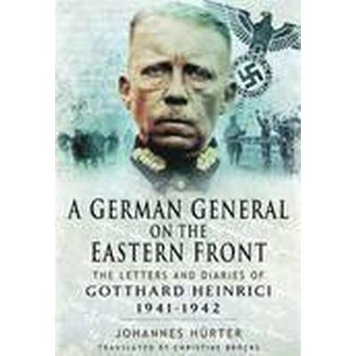 A German General on the Eastern Front (Inbunden, 2014)