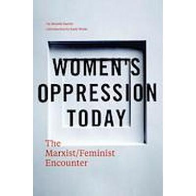 Women's Oppression Today (Häftad, 2014)