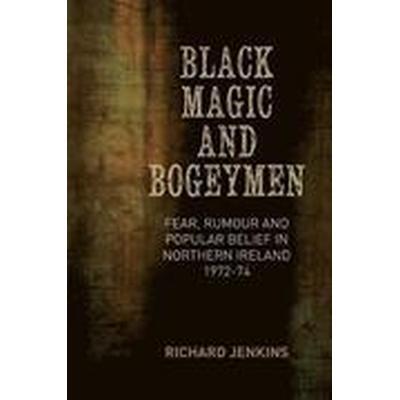 Black Magic and Bogeymen (Inbunden, 2014)