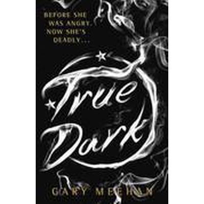 The True Dark (Häftad, 2015)