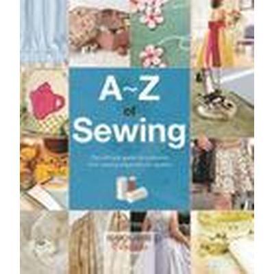 A-Z of Sewing (Häftad, 2016)