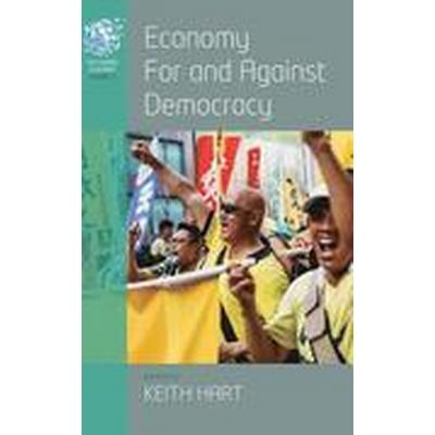 Economy for and Against Democracy (Inbunden, 2015)