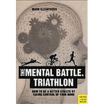 The Mental Battle: Triathlon (Häftad, 2014)