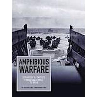 Amphibious Warfare (Inbunden, 2014)