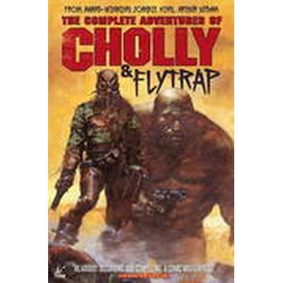 The Adventures of Cholly &; Flytrap (Inbunden, 2015)