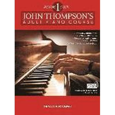 John Thompson's Adult Piano Course: Book one (Häftad, 2015)