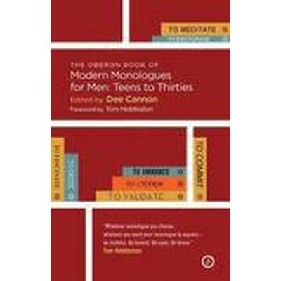 The Oberon Book of Modern Monologues for Men: Teens to Thirties (Häftad, 2016)