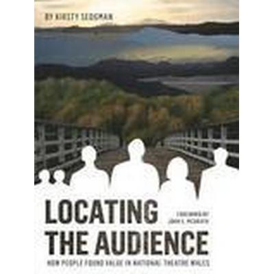 Locating the Audience (Inbunden, 2016)