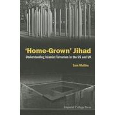 'Home-Grown' Jihad (Häftad, 2015)