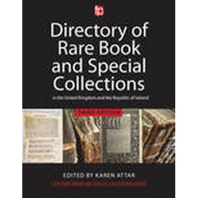 A Directory of Rare Book and Special Collections in the UK and Republic of Ireland (Inbunden, 2016)