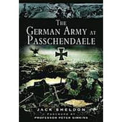 The German Army at Passchendaele (Häftad, 2014)