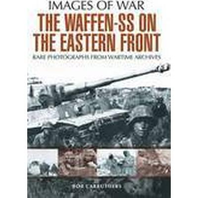 The Waffen SS on the Eastern Front (Häftad, 2014)