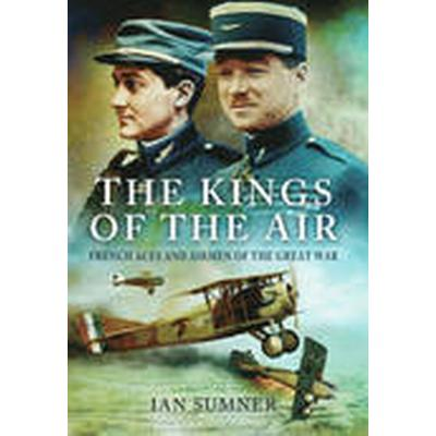 The Kings of the Air (Inbunden, 2015)