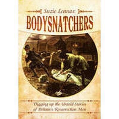 Bodysnatchers (Häftad, 2016)