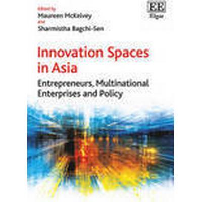 Innovation Spaces in Asia (Inbunden, 2015)
