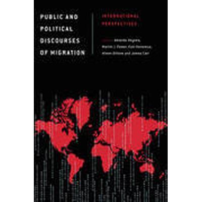Public and Political Discourses of Migration (Häftad, 2016)