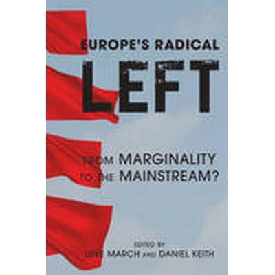 Europe's Radical Left (Häftad, 2016)
