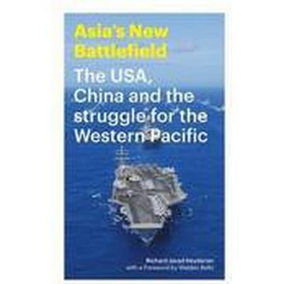 The Asia's New Battlefield (Häftad, 2015)