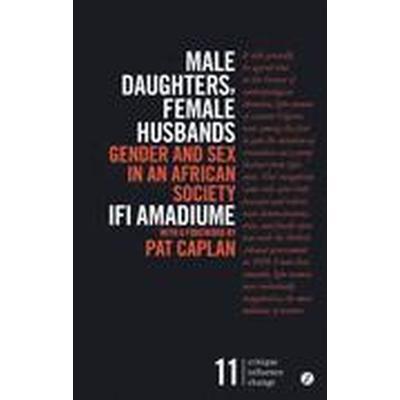 Male Daughters, Female Husbands (Häftad, 2015)