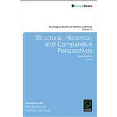 Structural, Historical, and Comparative Perspectives (Häftad, 2014)