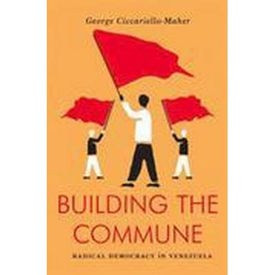 Building the Commune (Häftad, 2016)