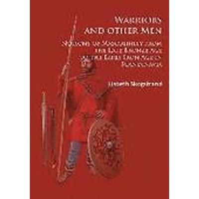 Warriors And Other Men (Häftad, 2016)