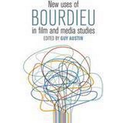New Uses of Bourdieu in Film and Media Studies (Inbunden, 2016)